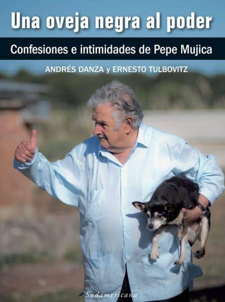 """José """"Pepe"""" Mujica's book, """"Una Oveja Negra al Poder."""""""