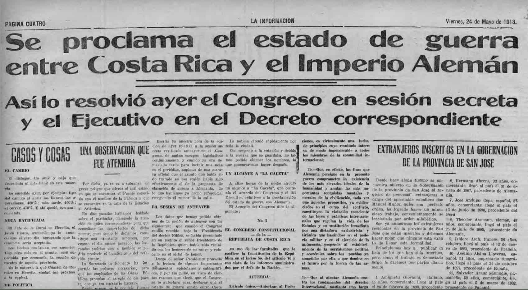 Costa Rica World War 1: Declaration of war against the German Empire.