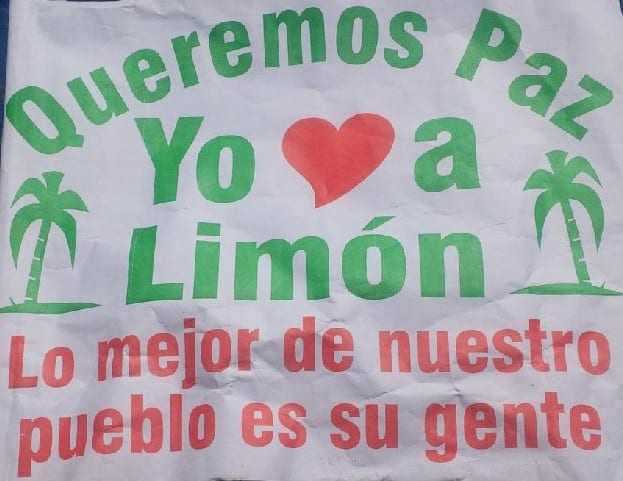 A sign from a peace march in Limón on Oct. 15, 2016.
